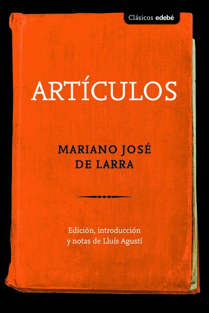ARTICULOS DE LARRA.