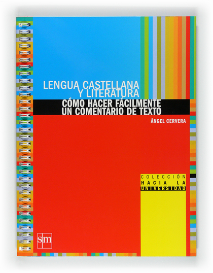 LENGUA CASTELLANA Y LITERATURA, CÓMO HACER FACILMENTE UN COMENTARIO DE TEXTO, BACHILLERATO