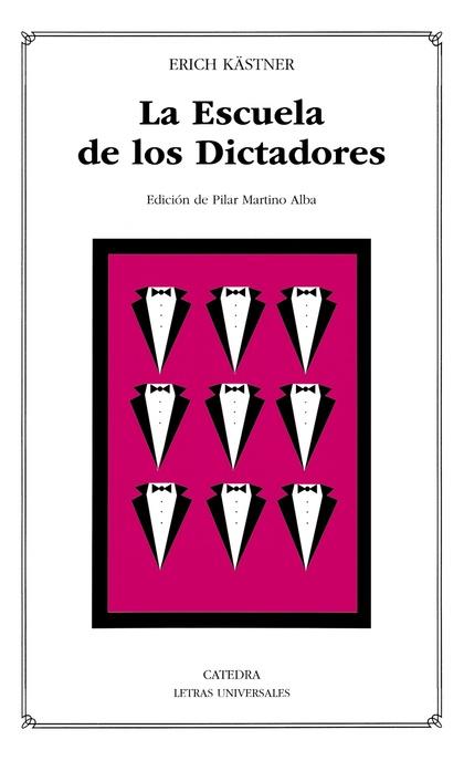 LA ESCUELA DE LOS DICTADORES.