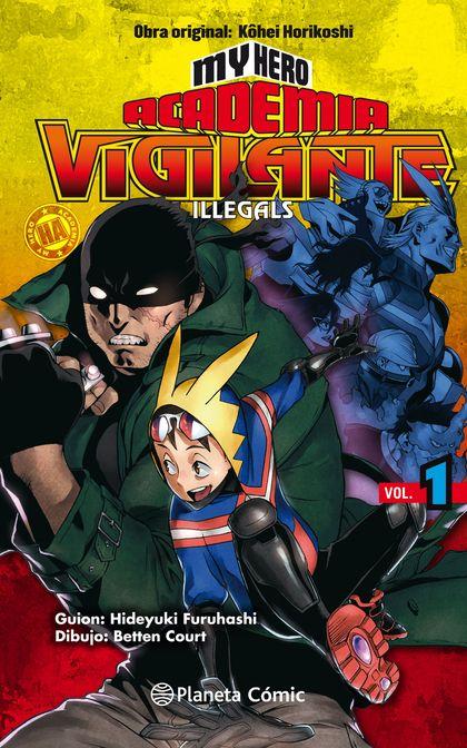 MY HERO ACADEMIA VIGILANTE ILLEGALS Nº 01.