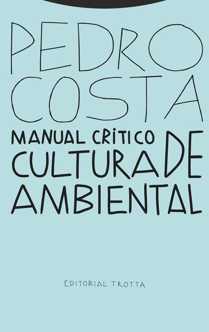 MANUAL CRÍTICO DE CULTURA AMBIENTAL.