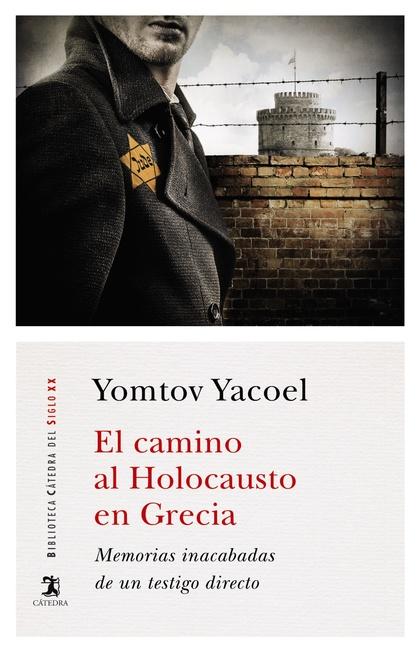 EL CAMINO AL HOLOCAUSTO EN GRECIA.