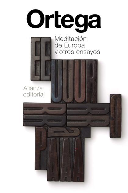 MEDITACIÓN DE EUROPA Y OTROS ENSAYOS.
