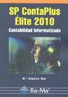 SP CONTAPLUS ÉLITE 2010 : CONTABILIDAD INFORMATIZADA