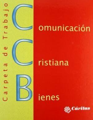COMUNICACIÓN CRISTIANA DE BIENES (CCB)