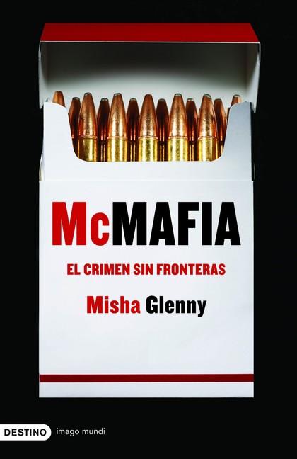 MCMAFIA: EL CRIMEN SIN FRONTERAS