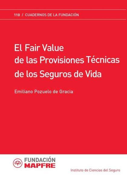 El fair value de las provisiones técnicas de seguros de vida
