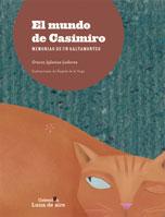 EL MUNDO DE CASIMIRO. MEMORIAS DE UN SALTAMONTES.