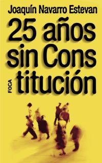 25 AÑOS SIN CONSTITUCION
