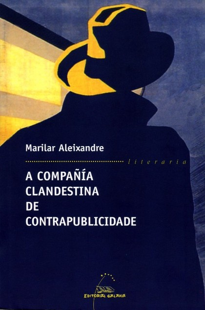A COMPAÑÍA CLANDESTINA DE CONTRAPUBLICIDADE