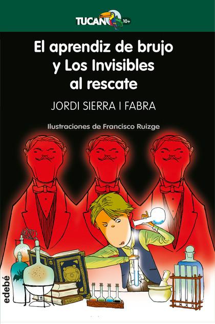 EL APRENDIZ DE BRUJO Y LOS INVISIBLES AL RESCATE.