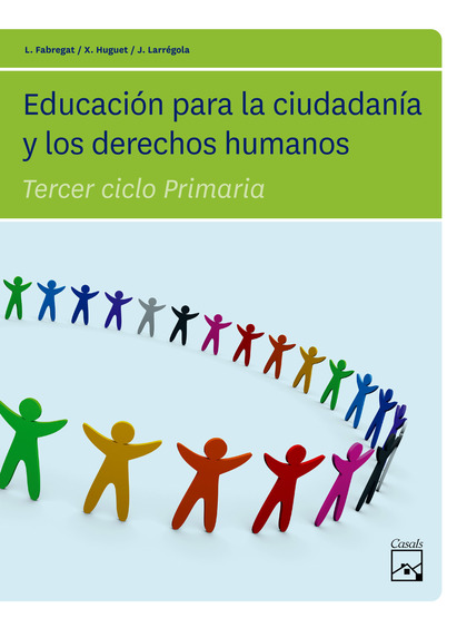EDUCACIÓN PARA LA CIUDADANÍA Y LOS DERECHOS HUMANOS, EDUCACIÓN PRIMARIA, 3 CICLO.