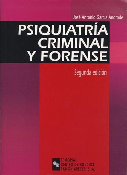PSIQUIATRÍA CRIMINAL Y FORENSE