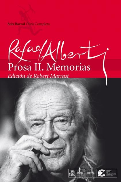 OBRAS COMPLETAS. PROSA II. MEMORIAS.