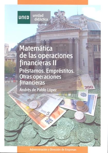 0142302UD21A03  MATEMATICAS DE LAS OPERACIONES FINANCIERAS II PRÉSTAMOS, EMPRÉSTITOS, ...