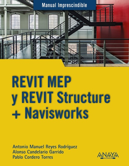 REVIT MEP Y REVIT STRUCTURE + NAVISWORKS.