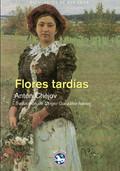 FLORES TARDÍAS