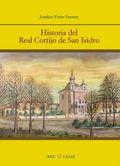 HISTORIA DEL REAL CORTIJO DE SAN ISIDRO