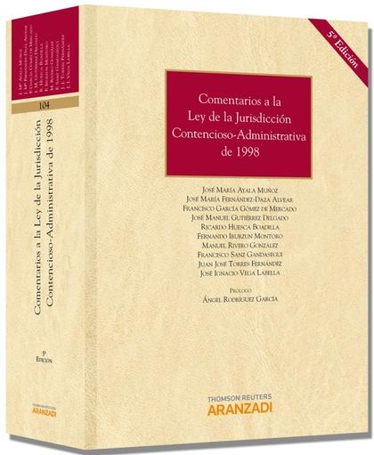 COMENTARIOS A LA LEY DE LA JURISDICCIÓN CONTENCIOSO ADMINISTRATIVA DE 1998.