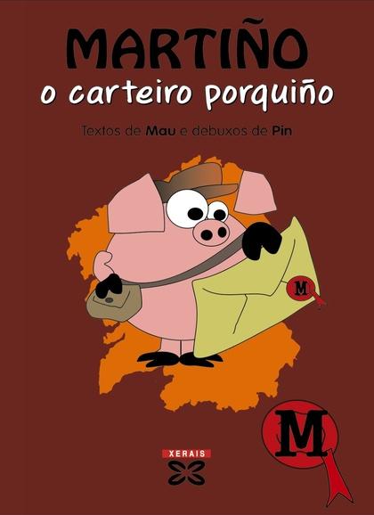 MARTIÑO, O CARTEIRO PORQUIÑO