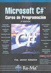 MICROSOFT C# : CURSO DE PROGRAMACIÓN, 2ª EDICIÓN