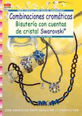 COMBINACIONES CROMÁTICAS : BISUTERÍA CON CUENTAS DE CRISTAL SWAROVSKI