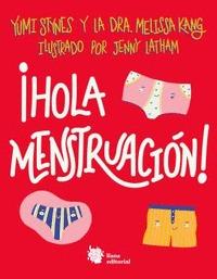 ¡HOLA MENSTRUACIÓN!.
