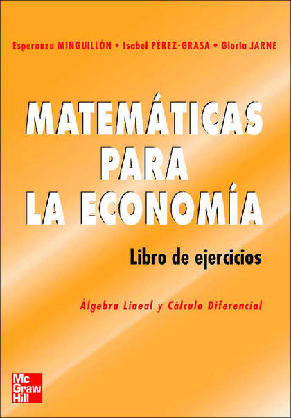 MATEMÁTICAS PARA LA ECONOMÍA. LIBRO DE EJERCICIOS