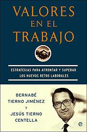VALORES EN EL TRABAJO: ESTRATEGIAS PARA FRONTAR Y SUPERAR LOS NUEVOS R