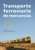 TRANSPORTE FERROVIARIO DE MERCANCÍAS.