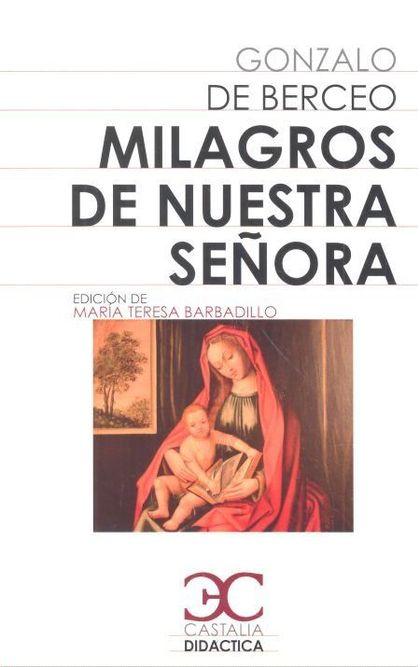 MILAGROS DE NUESTRA SEÑORA.