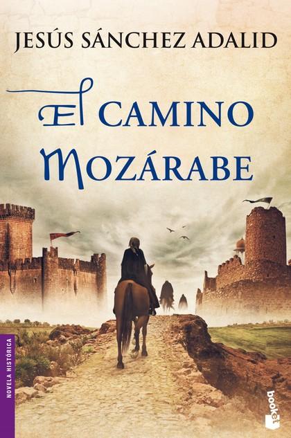 EL CAMINO MOZÁRABE.