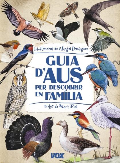 GUIA D´AUS PER DESCOBRIR EN FAMILIA