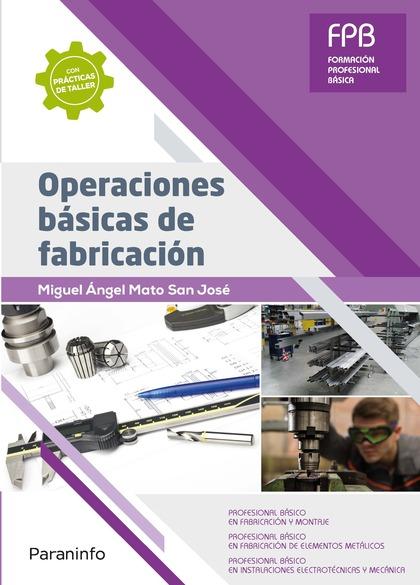 OPERACIONES BÁSICAS DE FABRICACIÓN.