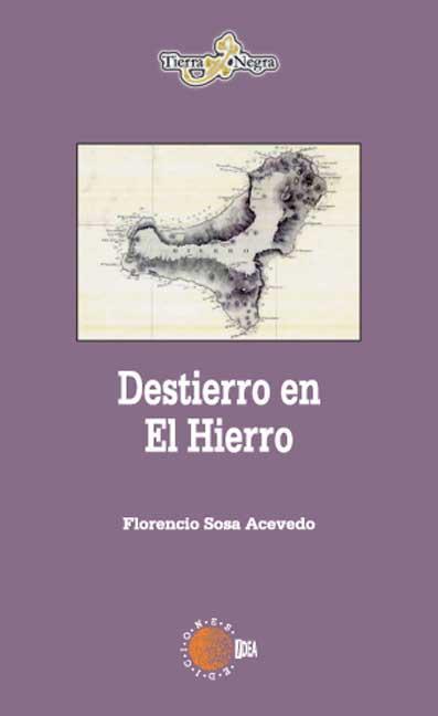 DESTIERRO EN EL HIERRO