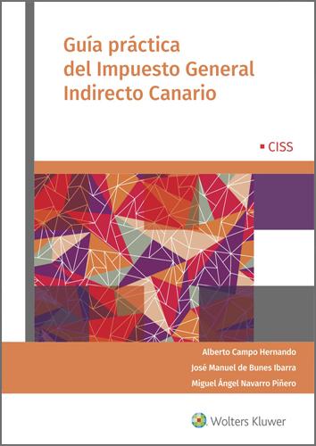 GUÍA PRÁCTICA DEL IMPUESTO GENERAL INDIRECTO CANARIO.