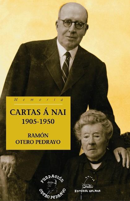 CARTAS Á NAI. 1905-1950.