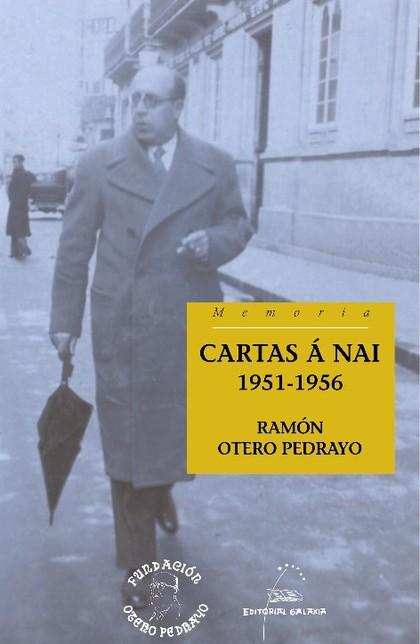 CARTAS Á NAI. 1951-1956.