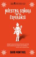 NUESTRA SEÑORA DE LA ESPERANZA                                                  GANADORA DEL PR