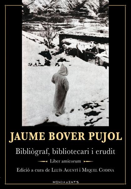 JAUME BOVER PUJOL                                                               BIBLIÒGRAF, BIB