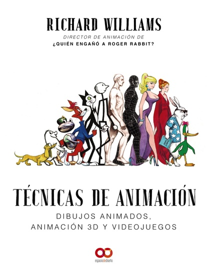 TÉCNICAS DE ANIMACIÓN. DIBUJOS ANIMADOS, ANIMACIÓN 3D Y VIDEOJUEGOS.