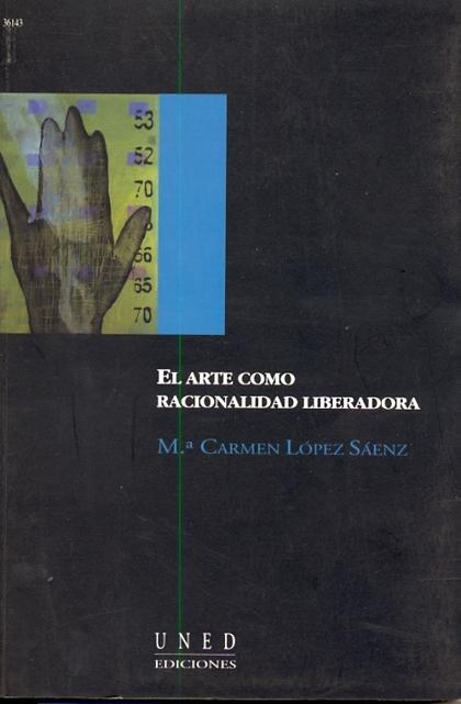 EL ARTE COMO RACIONALIDAD LIBERADORA : CONSIDERACIONES DESDE MARCUSE, MERLEAU-PONTY Y GADAMER