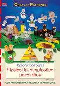 DECORAR CON PAPEL FIESTAS DE CUMPLEAÑOS PARA NIÑOS