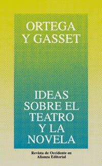 Ideas sobre el teatro y la novela