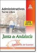 ADMINISTRATIVOS, TURNO LIBRE, JUNTA DE ANDALUCÍA. SIMULACROS DE EXAMEN