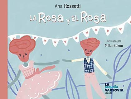 LA ROSA Y EL ROSA.