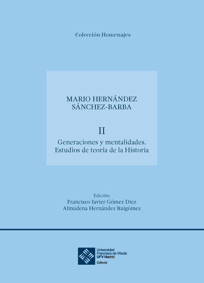 GENERACIONES Y MENTALIDADES. ESTUDIOS DE TEORÍA DE LA HISTORIA