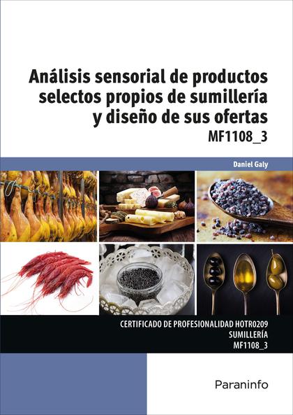 ANÁLISIS SENSORIAL DE PRODUCTOS SELECTOS PROPIOS DE SUMILLERÍA Y DISEÑO DE SUS O.