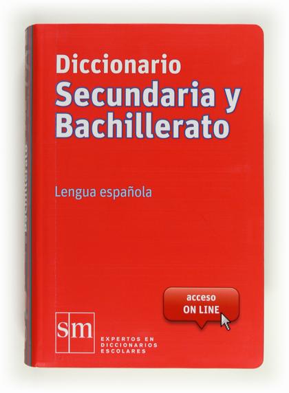 DICCIONARIO SECUNDARIA Y BACHILLERATO : LENGUA ESPAÑOLA