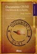 DOCUMENTO OVNI/UNA HISTORIA DE EVOLUCION